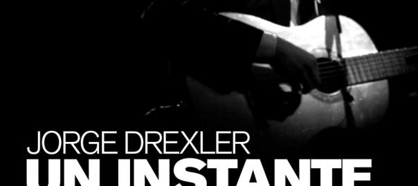 JORGE DREXLER UN INSTANTE PRECISO